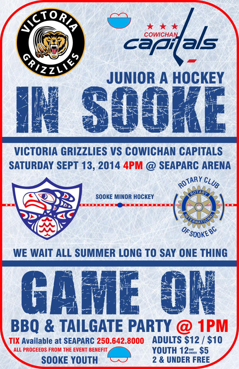 The Rotary Club Of Sooke And Minor Hockey Are Teaming Up To Present A Victoria Grizzlies Junior Game In This Weekend Coming